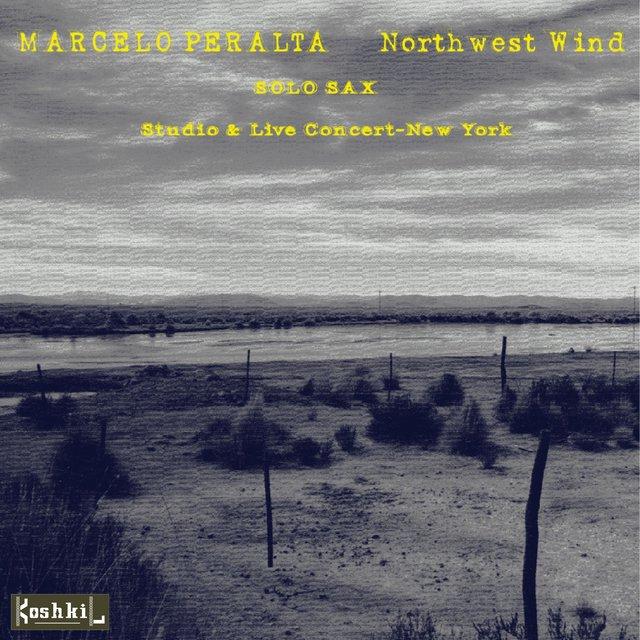 Northwest Wind, disco de Marcelo Peralta