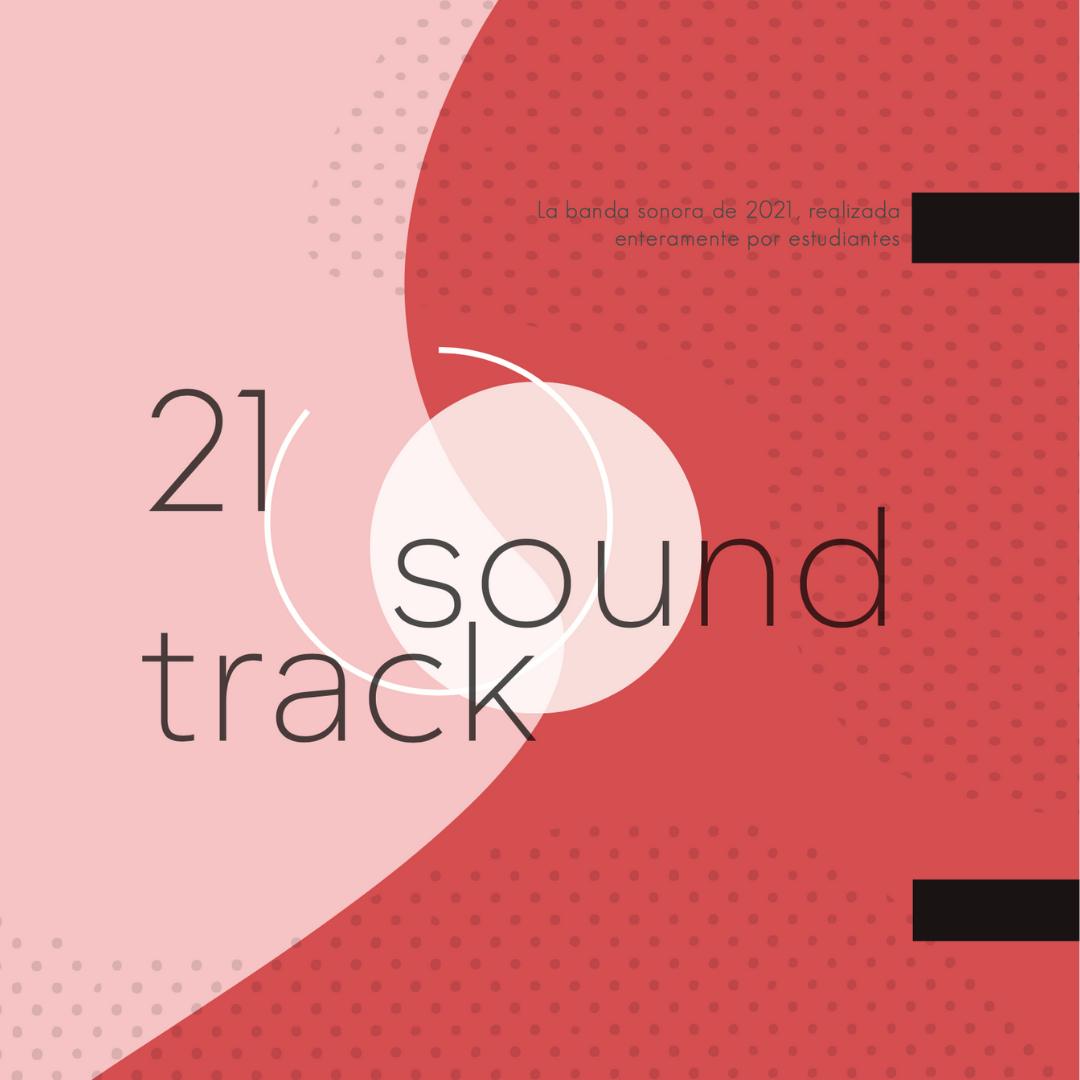 Disco Soundtrack 21, realizado por estudiantes de Música Creativa